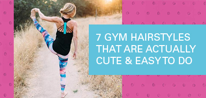 7 gym hairstyles that are actually cute easy to do salon lucid